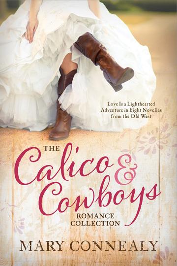 Calico & Cowboys Romance Collection