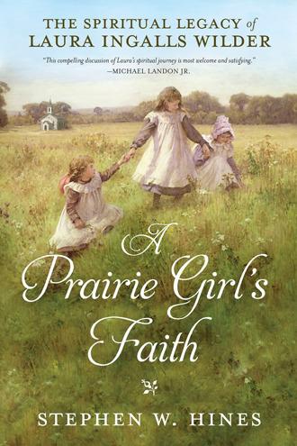 Prairie Girl's Faith