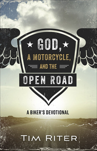 God a Motorcycle and the Open Road