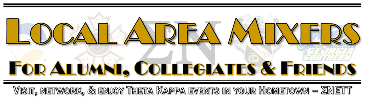 Local Area Mixers - Bringing Theta Kappa to your Hometown!