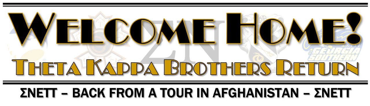 Welcome Home Theta Kappa Brothers!