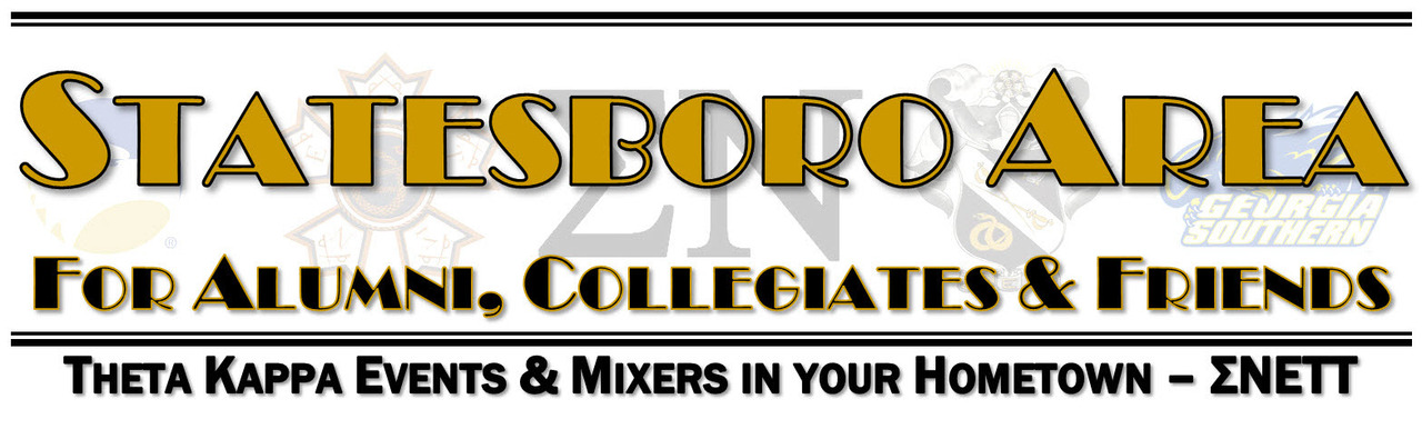 Statesboro Area Mixers - Bringing Theta Kappa to your Hometown!