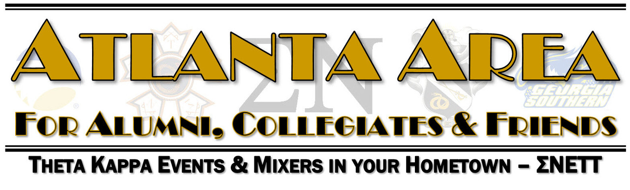 Atlanta Area Mixers - Bringing Theta Kappa to your Hometown!