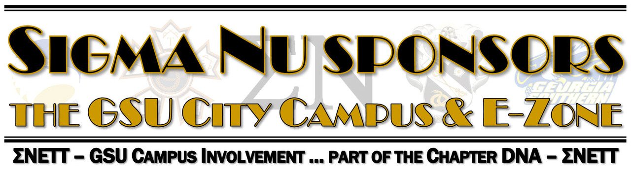 Sigma Nu Fraternity is a charter sponsor of the GSU City Campus & E-Zone