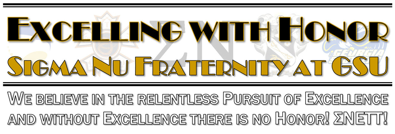 Sigma Nu Fraternity at GSU - Excelling with Honor!