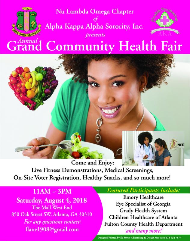 Grand Community Health Fair Date: August 4, 2018 Time: 11:00am-3:00pm Location: West End Mall Address: 850 Oak Street, SW          Atlanta, GA 30310