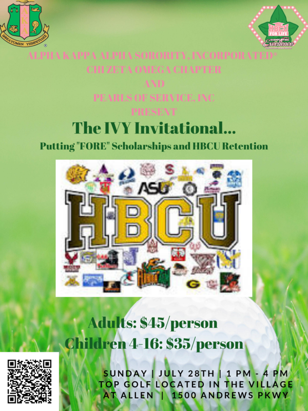 Alpha Kappa Alpha Sorority, Incorporated®, Chi Zeta Omega Chapter in conjunction with Pearls of Service, Incorporated invites you to join us for an afternoon at the IVY Invitational as we raise awareness of Historically Black Colleges & Universities (HBCUs), have a college send-off for students headed to HBCUs and alumni association membership drive. Our goal is to increase the number of alumni association members while raising funds to award scholarships to deserving students at their respective institutions. Registration is $45 for adults and $35 for children ages 4-16. Registration cost includes play and food and will not be available the day of the event. However, you DO NOT have to attend the event to make a general tax deductible donation to support your favorite HBCU! You DO NOT have to be an HBCU Alumni or any other University Alumni to attend. 